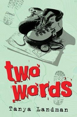 Two Words by Tanya Landman