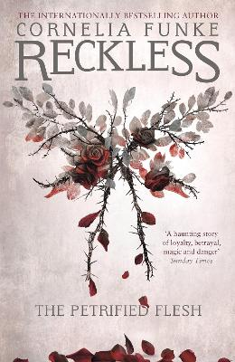 Reckless I: The Petrified Flesh book