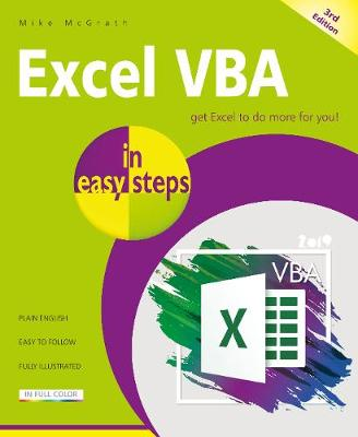Excel VBA in easy steps: Covers Visual Studio Community 2017 by Mike McGrath