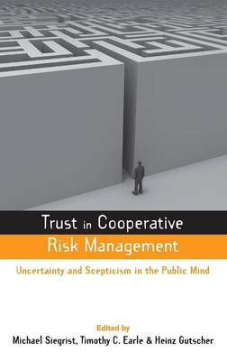 Trust in Cooperative Risk Management by Timothy C. Earle