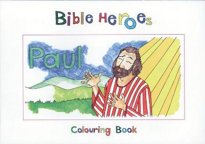 Bible Heroes Paul by Carine MacKenzie