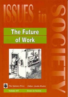 The Future of Work by Justin Healey