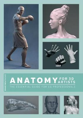 Anatomy for 3D Artists by Chris Legaspi