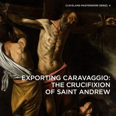 Exporting Caravaggio by Professor Erin E. Benay