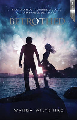 Betrothed: 1 by Wanda Wiltshire