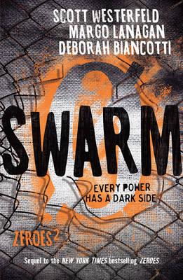 Swarm: Zeroes 2 by Scott Westerfeld