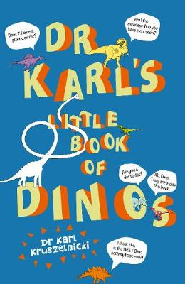 Dr Karl's Little Book of Dino's by Karl Kruszelnicki