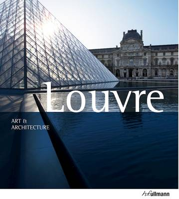 Art & Architecture: Louvre by Gabriele Bartz