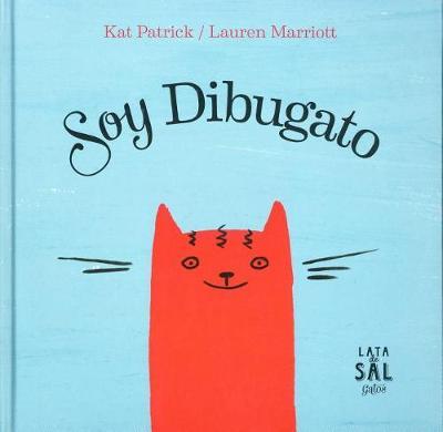 Soy Dibugato by Kat Patrick