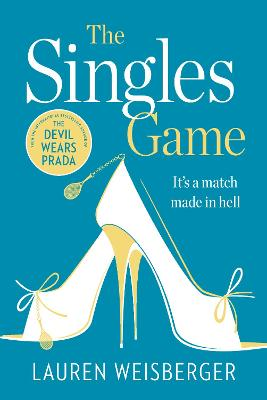 Singles Game by Lauren Weisberger