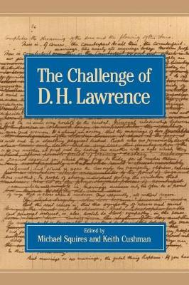 The Challenge of D.H. Lawrence by Michael Squires
