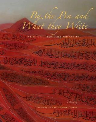 By the Pen and What They Write by Sheila S. Blair