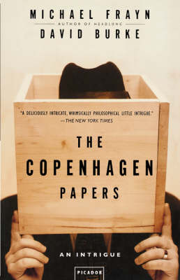 Copenhagen Papers by Michael Frayn