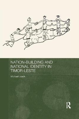 Nation-Building and National Identity in Timor-Leste book
