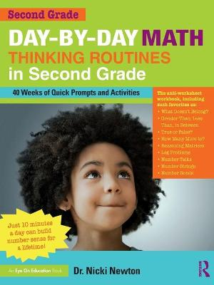 Day-by-Day Math Thinking Routines in Second Grade: 40 Weeks of Quick Prompts and Activities by Nicki Newton