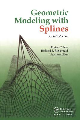 Geometric Modeling with Splines: An Introduction book