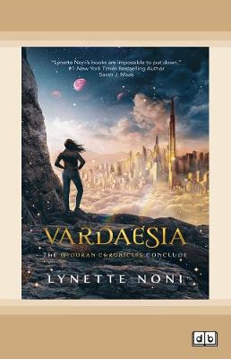 Vardaesia: The Medoran Chronicles: Book 5 by Lynette Noni