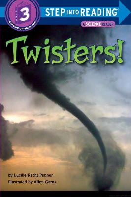 Twisters! by Lucille Recht Penner