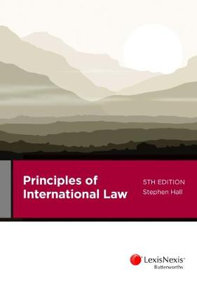 Principles of International Law by S. Hall