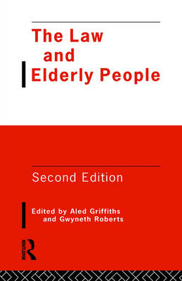 The Law and Elderly People by Aled Griffiths
