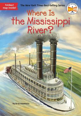 Where Is the Mississippi River? by Dina Anastasio