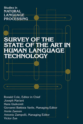 Survey of the State of the Art in Human Language Technology by Joseph Mariani