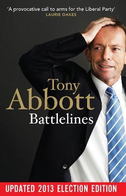 Battlelines by Tony Abbott
