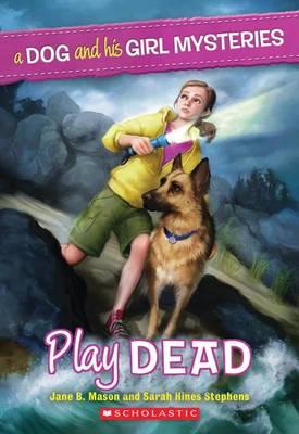 Play Dead by Jane B Mason