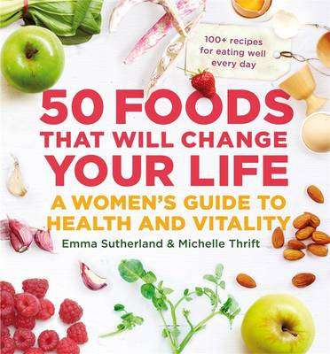 50 Foods That Will Change Your Life: book
