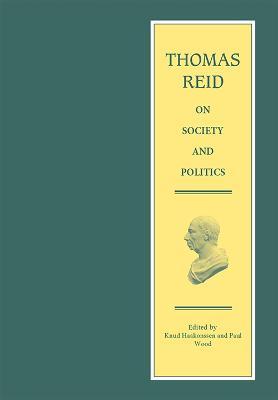 Thomas Reid on Society and Politics by Thomas Reid