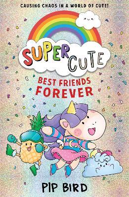 Super Cute - Best Friends Forever by Pip Bird