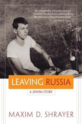 Leaving Russia by Maxim D. Shrayer