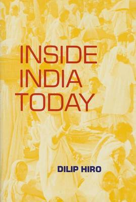 Inside India Today by Dilip Hiro