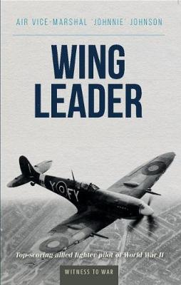 Wing Leader by Johnnie Johnson