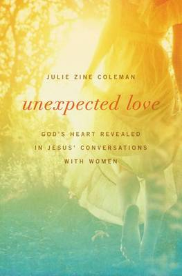 Unexpected Love by Julie Coleman