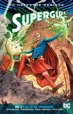 Supergirl Vol. 3 (Rebirth) by Steve Orlando