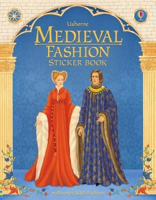 Historical Sticker Dolly Dressing Medieval Fashion by Laura Cowan