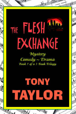 The Flesh Exchange by Tony Taylor