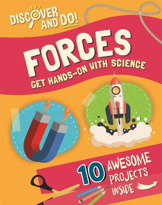Discover and Do: Forces by Jane Lacey