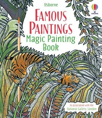 Famous Paintings Magic Painting Book by Rosie Dickins
