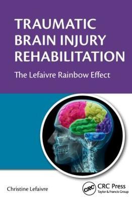 Traumatic Brain Injury Rehabilitation by Christine Lefaivre