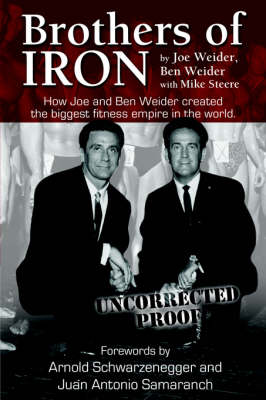 Brothers of Iron by Joe Weider