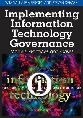 Implementing Information Technology Governance by Wim Van Grembergen