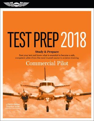 Commercial Pilot Test Prep 2018 by ASA Test Prep Board