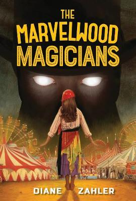 Marvelwood Magicians by Diane Zahler