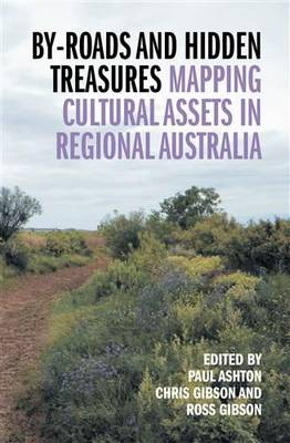 By-Roads and Hidden Treasures by Paul Ashton