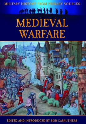Medieval Warfare by James Grant