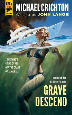 Grave Descend by Michael Crichton