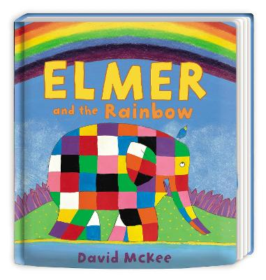Elmer and the Rainbow: Board Book by David McKee
