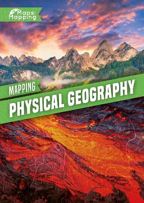 Mapping Physical Geography by Alex Brinded